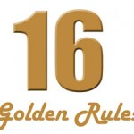 16 Golden Rules